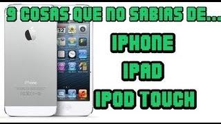 9 Cosas que no Sabias de tu iphone 4 - 5 / ipod Touch