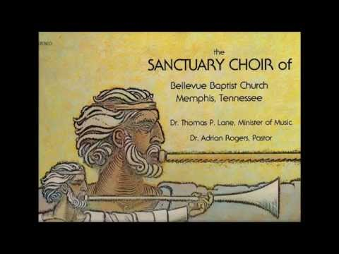 Now The Day Is Over - Bellevue Baptist Church Sanctuary Choir