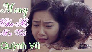 Karaoke Nhạc Chế - Mong Cha Mẹ An Vui - Quỳnh Vũ