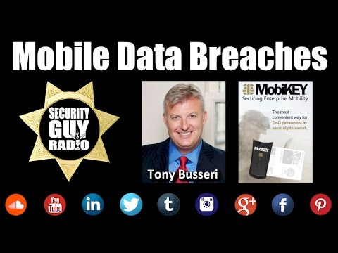 [182] Mobile Data Breaches With Tony Busseri of Route1.com
