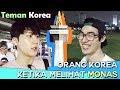 Teman 한국친구 Orang Korea ketika melihat Monas