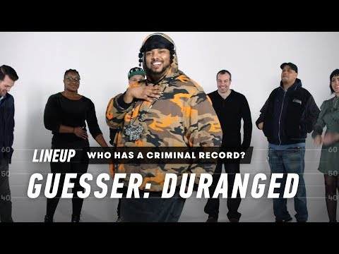 Who Has a Criminal Record? (Duranged) | Lineup | Cut