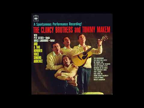 (1961) A Spontaneous Performance Recording! – The Clancy Brothers And Tommy Makem SIDE 1
