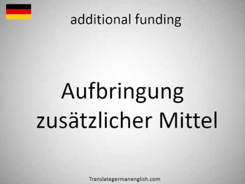 How to say additional funding in German?