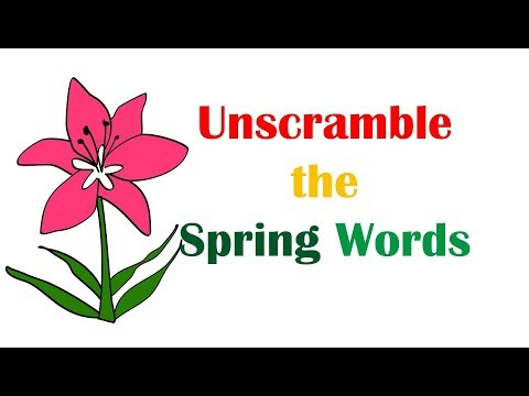 Unscramble the Spring Words