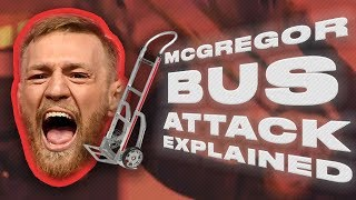 Conor McGregor Bus Attack, Arrest And Court Case Explained