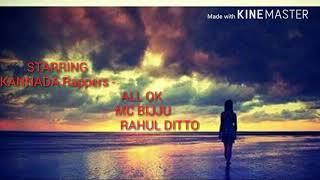 KA 01   ALL OK   NAN KANNADIGA - Kannada rap lyrics   RAHUL DITTO , MC BIJJU   SampatH