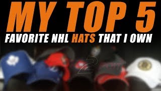 My Top 5 Favorite NHL Hats That I Own