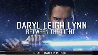 Star Wars The Last Jedi Powerful Epic Orchestral Trailer Music By Daryl Leigh Lynn