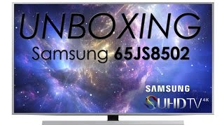 Samsung 65JS8502 SUHD unboxing