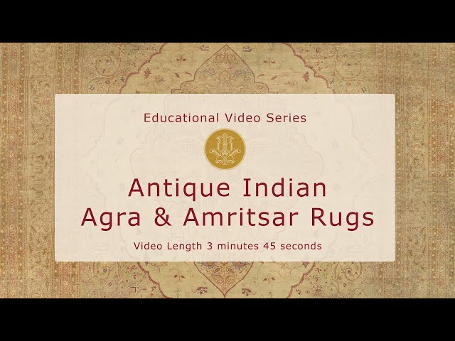 The History & Design of Antique Indian Agra and Amritsar Rugs
