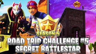 EMPLACEMENT SECRET BATTLESTAR! Semaine 5 Road Trip Challenges (Fortnite Saison 5)