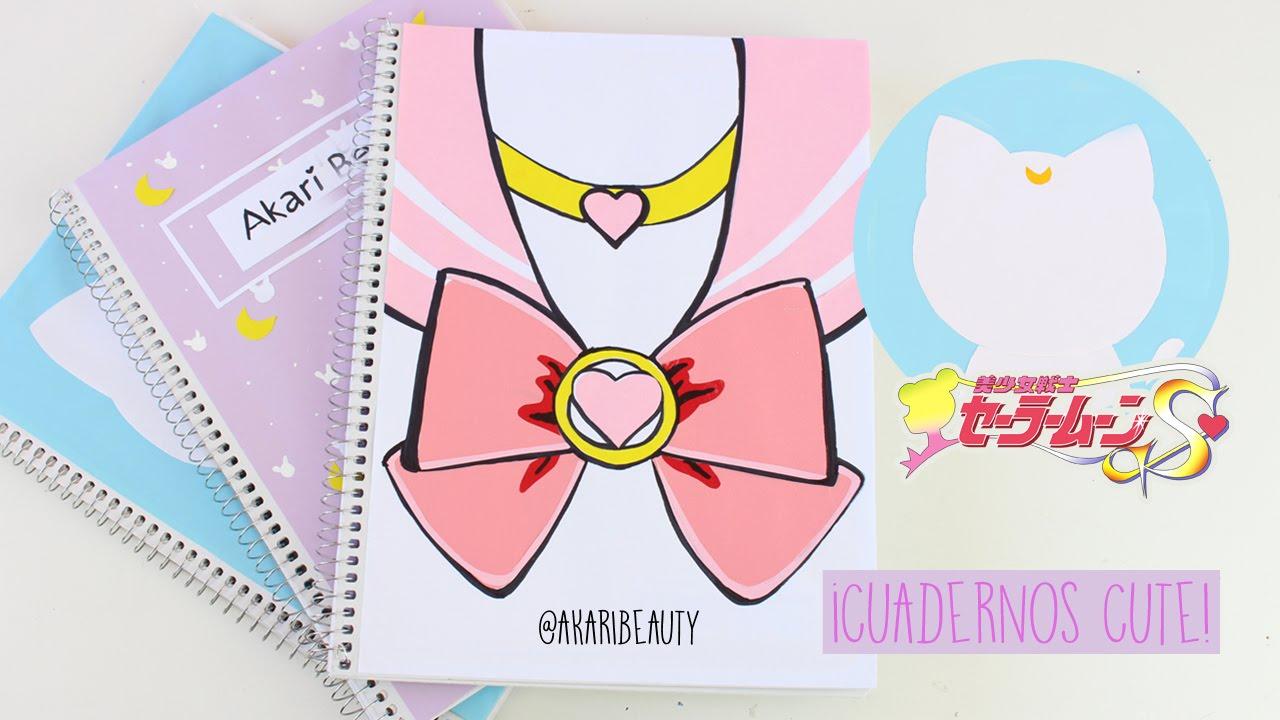 Decorar Cuadernos Sailor Moon Kawaii Regreso A Clases Youtube