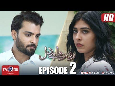 Ro Raha Hai Dil | Episode 2 | TV One Drama | 3 September 2018