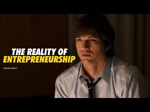 The Reality of Entrepreneurship - Motivational Video