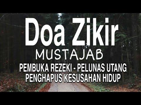 Doa Mustazab & Zikir Pembuka Rezeki pelunas Hutang ...