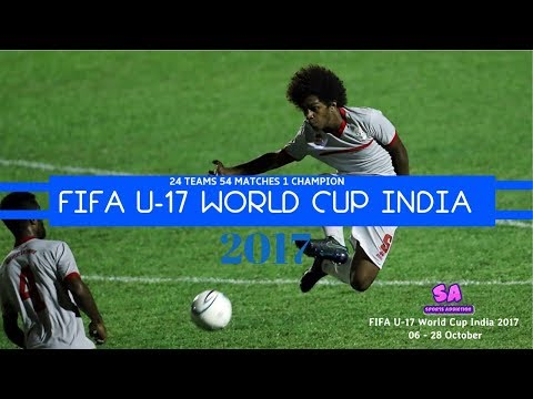 FIFA U 17 World Cup India 2017 24 TEAMS 54 MATCHES 1 CHAMPION