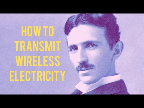 Nikola Tesla on the Transmission of Wireless Electricity