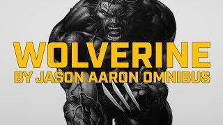Обзор: Wolverine by Jason Aaron Omnibus Vol. 1