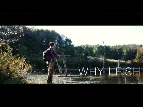 Why I Fish/ A Fishing Short Film