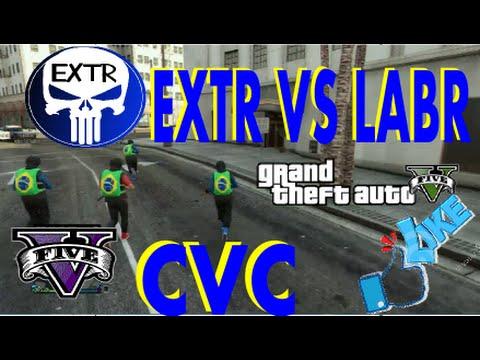 GTAV  ONLINE   CVC  EXTR  VS  LABR