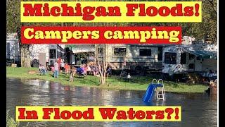 Michigan flood! Michigan Dam Failure, Campers Still camping! New T-Shirts!