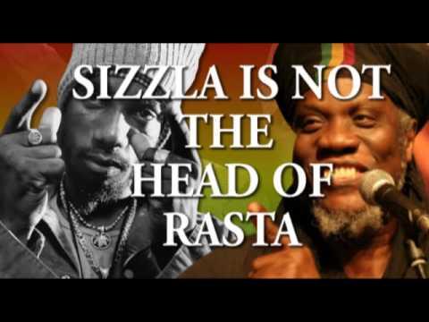 SIZZLA is not the HEAD of RASTA