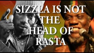 SIZZLA is not the HEAD of RASTA
