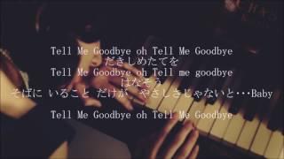 BIGBANG- Tell me Goodbye (lyrics)