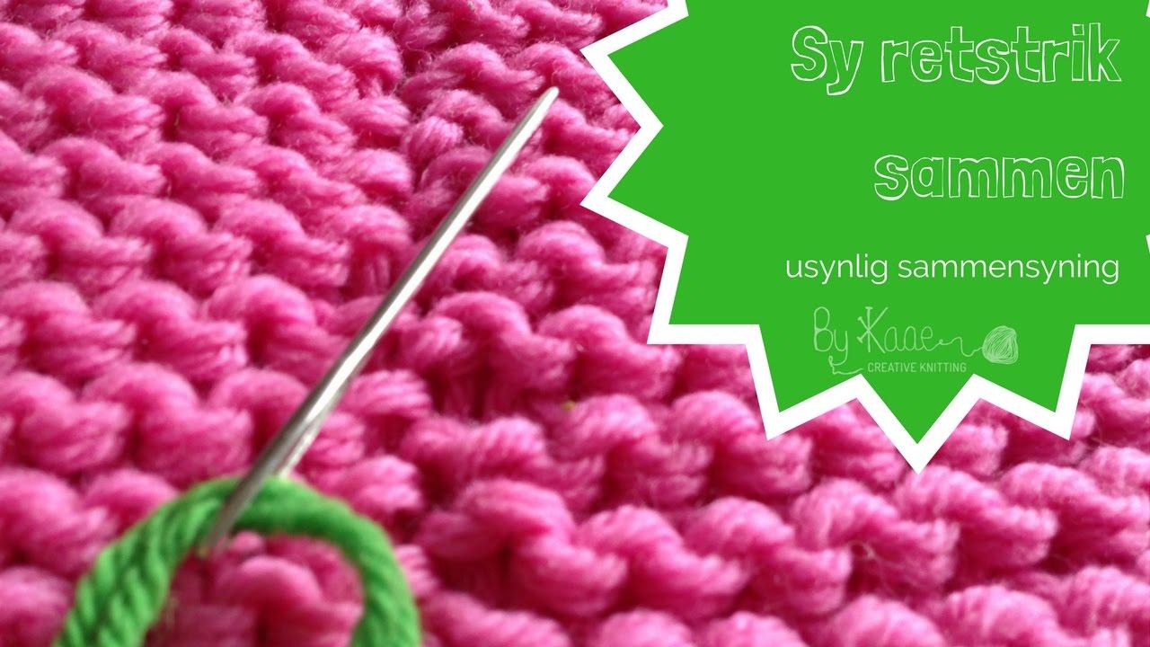 hvordan syr man strikketøj sammen