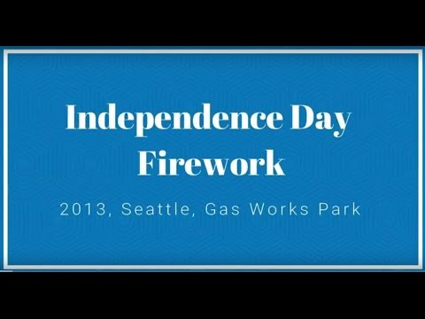 2013. Seattle, Gas Works Park. Independence Day. Fireworks.