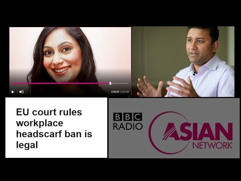 EU court rules workplace headscarf ban is legal - BBC Radio Discussion