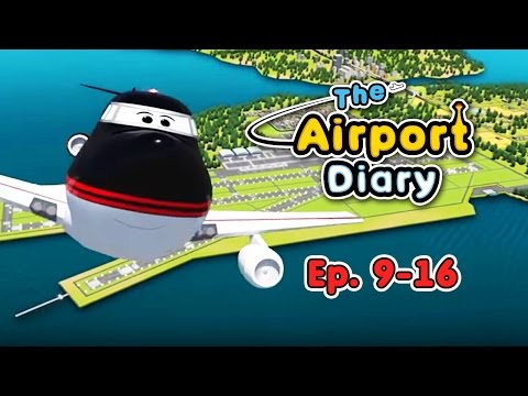 The Airport Diary - 9-16 episodes - Cartoons about planes -