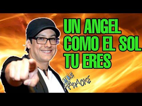 CHEBERE - UN ANGEL COMO EL SOL TU ERES (KARAOKE)