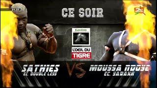 [🛑] L'ŒIL DU TIGRE : FACE 2 FACE SATHIES - MOUSSA NDOYE, ISSA POUYE VS ALIOUNE SEYE | 20 JUIN 2021
