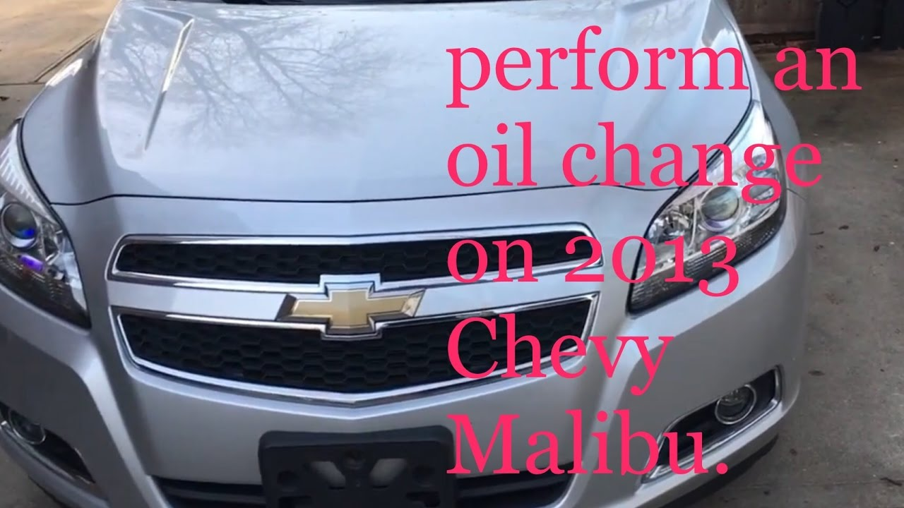 How To Perform An Oil Change On A 2017 Chevy Malibu