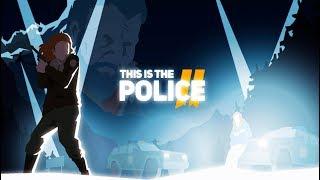 ВОЗВРАЩЕНИЕ ЛЕГЕНДЫ ► This Is the Police 2 #1