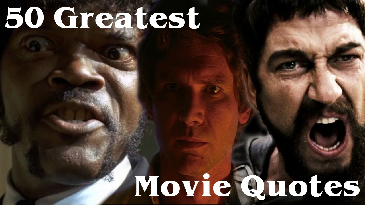 Great Movie Quotes 50 Greatest Movie Quotes of All Time   YouTube Great Movie Quotes