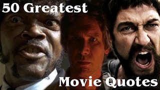50 Greatest Movie Quotes of All Time