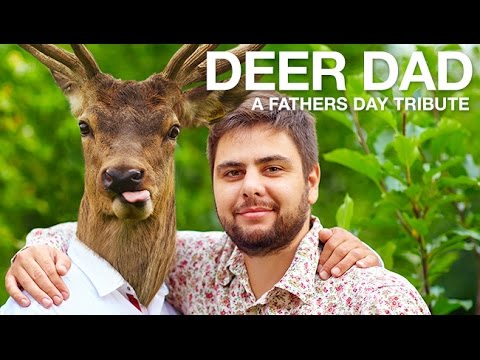 Deer Dad - A Father's Day Tribute