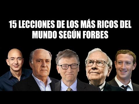 15 Lecciones de los más ricos del mundo según la Revista Forbes