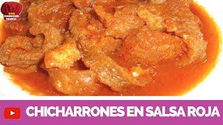 CHICHARRONES en Salsa Roja receta facil- Complaciendo Paladares
