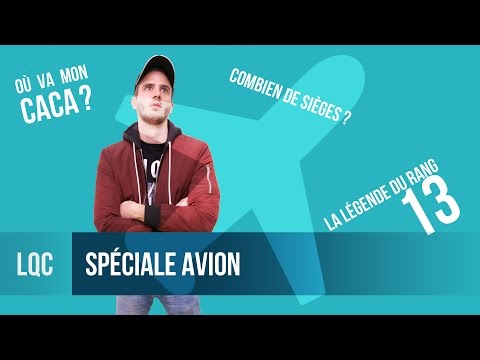 LQC - 6 QUESTIONS CONS DANS UN AVION !