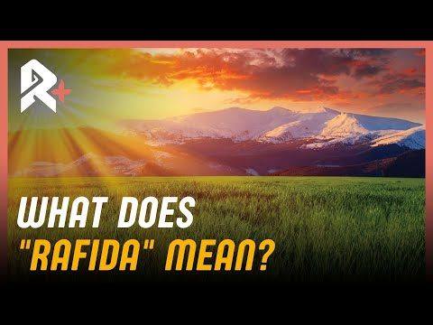 "What Does ""Rafida"" Mean?"