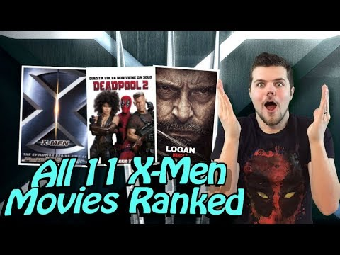 All 11 X-Men Movies Ranked Worst to Best (with Deadpool 2)