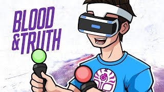 THIS IS WHY I LOVE VR! Blood & Truth