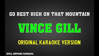 go-rest-high-on-that-mountain-original-karaoke---vince-gill