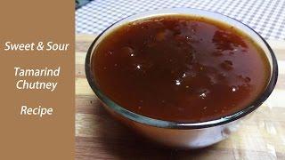 Tamarind Chutney Recipe Let&#39s make sweet-sour (Khatti-Meethi Imli) Tamarind Chutney