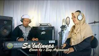 Sa'lulinnas (Cover) by : Eny Arfiansyah
