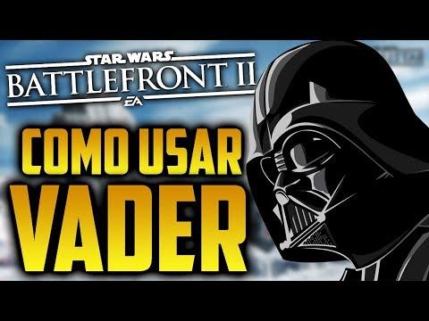 Star Wars Battlefront 2: Como usar a Darth Vader Guia de Heroes y Villanos